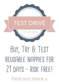 Nappy Test Drive Programme - Buy, try and test reusable nappies for 21 days - risk free!